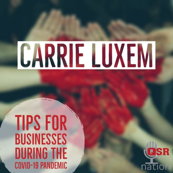 QSR Nation Podcast Carrie Luxem COVID 19